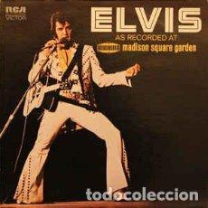 Discos de vinilo: ELVIS PRESLEY – ELVIS AS RECORDED AT MADISON SQUARE GARDEN. Lote 184635290
