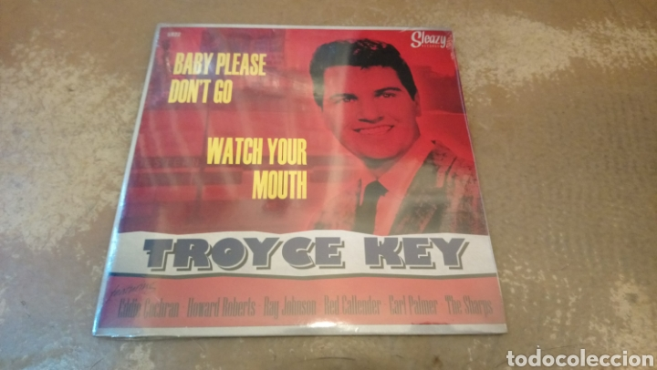 TROYCE KEY ‎– BABY PLEASE DON'T GO . SINGLE PRECINTADO. ROCKABILLY (Música - Discos - Singles Vinilo - Rock & Roll)