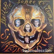 Discos de vinilo: SINIESTRO TOTAL – BAILARÉ SOBRE TU TUMBA. Lote 194690945
