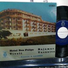 Discos de vinilo: ORQUESTA ANTONIO LATORRE EP PROMOCIONAL HOTEL DON FELIPE + 3 1976 EN PERFECTO ESTADO. Lote 184638410