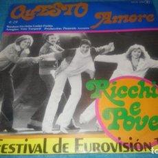 Discos de vinilo: RICHI E POVERI - QUESTO AMORE/ANIMA (NOVOLA SINGLE 1978) ESPAÑA. Lote 184638777
