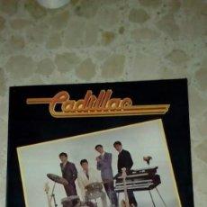 Discos de vinilo: CADILLAC,PENSANDO EN TI. Lote 184639261