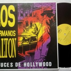 Discos de vinilo: LOS HERMANOS DALTON - LUCES DE HOLLYWOOD - MINI LP 1992 - FONORUZ. Lote 184642592