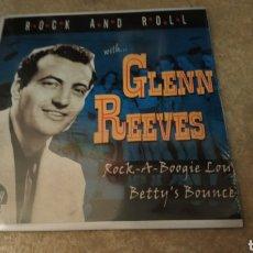 Discos de vinilo: GLENN REEVES-ROCK A BOOGIE LOU . SINGLE VINILO NUEVO PRECINTADO. ROCKABILLY. Lote 184650001