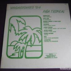 Discos de vinilo: VACACIONES '84 - PIÑA TROPICAL LP HISPAVOX PROMO 1984 - ITALODISCO DANCE 80'S - GARY LOW - SYLVESTER. Lote 184665256