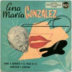 Discos de vinilo: ANA MARÍA GONZÁLEZ – TORNA A SORRENTO - EP SPAIN 1958 - RCA 3-22023 . Lote 184668465