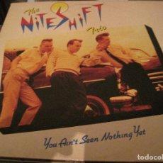Discos de vinilo: LP THE NITESHIFT TRIO YOU AIN´T SEEN NOTHING YET FURY REC. 3006 NEO ROCKABILLY. Lote 184685250