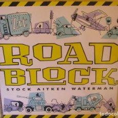 Discos de vinilo: ROADBLOCK- MAXI-SINGLE DE VINILO- TITULO STOCK ALTKEN WATERMAN-DEL 87- 3 TEMAS-NUEVO. Lote 184701203