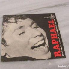 Discos de vinilo: RAPHAEL. YO SOY AQUEL. SINGLE. Lote 184701271