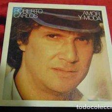 Disques de vinyle: ROBERTO CARLOS - AMOR Y MODA - SINGLE PROMO. Lote 184704032