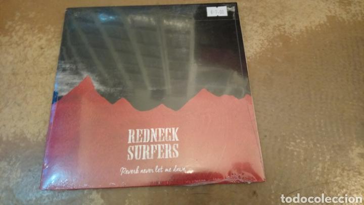 REDNECK SURFERS–REVERB NEVER LET ME DOWN . SINGLE VINILO PRECINTADO - ROCKABILLY - SURF - COUNTRY (Música - Discos - Singles Vinilo - Rock & Roll)
