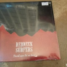 Discos de vinilo: REDNECK SURFERS ‎– REVERB NEVER LET ME DOWN . SINGLE VINILO PRECINTADO - ROCKABILLY - SURF - COUNTRY. Lote 184717968