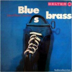 Discos de vinilo: JOINED BLUES COMPANY – BLUES BRASS - LP SPAIN 1970 - BELTER 44.487. Lote 184732711