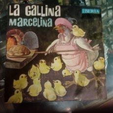 Discos de vinilo: DISCO INFANTIL LA GALLINA MARCELINA - DE IBERIA 1964 -. Lote 184736620