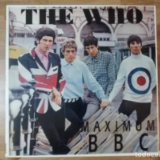 Disques de vinyle: THE WHO - MAXIMUM BBC (THE RADIO SESSIONS 1965 - 1970) LP NO OFICIAL. Lote 184739231