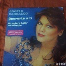 Discos de vinilo: ANGELQ CARRASCO QUERERTE A TI. Lote 184745665