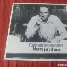 Discos de vinilo: FERNANDO FERNAN GÓMEZ AUN VIVO PARA EL AMOR. Lote 184753530