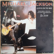 Discos de vinilo: MICHAEL JACKSON - GIVE IN TO ME - SLASH - SINGLE PROMOCIONAL. Lote 221663857