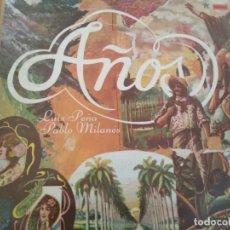 Discos de vinilo: LUIS PEÑA PABLO MILANES AÑOS LP GATEFOLD AREITO. Lote 184793118