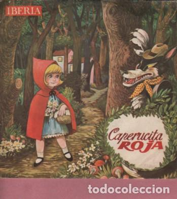 DISCO DE IBERIA - CUENTO CAPERUCITA ROJA - COLUMBIA SA SAN SEBASTIAN - 1964 (Música - Discos de Vinilo - EPs - Música Infantil)