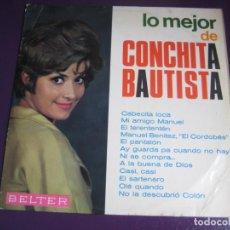 Discos de vinilo: LO MEJOR DE CONCHITA BAUTISTA LP BELTER 1966 - CANCION ESPAÑOLA - COPLA POP. Lote 184812541