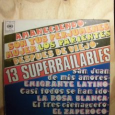 Discos de vinilo: LP VINILO 13 SUPERBAILABLES. Lote 184815253