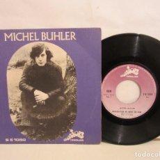 Discos de vinilo: MICHEL BUHLER - BERCEUSE POUR UN ENFANT QUI VIENT - 1971 - SINGLE - FRANCIA - RARO - VG/VG. Lote 184828982