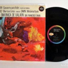 Discos de vinilo: HALFFTER, CONCIERTO VIOLÍN, LUZ VERNOVA - ORQUESTA XALAPA MEXICO MUSART EX/VG+. Lote 184834256