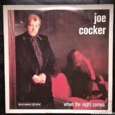 Discos de vinilo: JOE COCKER,,WHEN THE NIGHT COMES,,,MAXI SINGLE. Lote 184834921