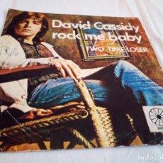 Discos de vinilo: 24-SINGLE DAVID CASSIDY, ROCK ME BABY, 1973. Lote 184846336