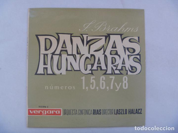 SINGLE MUSICA CLASICA : DANZAS HUNGARAS DE J. BRAHMS. VERGARA, 1963 (Música - Discos - Singles Vinilo - Clásica, Ópera, Zarzuela y Marchas)