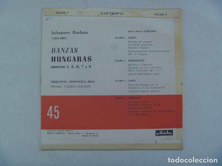 Discos de vinilo: SINGLE MUSICA CLASICA : DANZAS HUNGARAS DE J. BRAHMS. VERGARA, 1963 - Foto 2 - 184873790