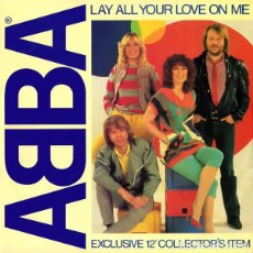 Discos de vinilo: MAXI ABBA ; LAY ALL YOUR LOVE ON ME + ON AND ON AND ON ( 2 TRACKS). Lote 184886363