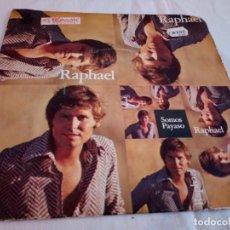 Discos de vinilo: 28-SINGLE RAPHAEL, SOMOS, PAYASO, 1970. Lote 184893316