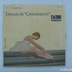 Discos de vinilo: SINGLE MUSICA CLASICA : DANZAS DE ¨ CASCANUECES ¨, TCHAIKOVSKI. DE FONTANA, 1962. Lote 184899530