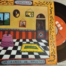 Discos de vinilo: SINGLE CECILIA - UN RAMITO DE VIOLETAS / LA PRIMERA COMUNIÓN, ESPAÑA 1974 (EX_EX). Lote 184919798