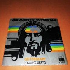 Discos de vinilo: JESUCRISTO SUPERSTAR. SINGLE. GETSEMANI. CAMILO SESTO. ARIOLA 1976.. Lote 184962577