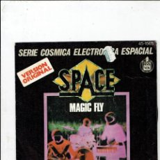 Discos de vinilo: SINGLE VERSION ORIGINAL SPACE MAGIC FLY SERIE COSMICA ELECTRONICA AÑO 1977. Lote 184965783