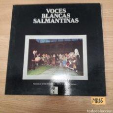Discos de vinilo: VOCES BLANCAS SALMANTINAS. Lote 184990000