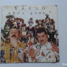 Discos de vinilo: YELLO - WHO´S GONE ? SINGLE 1991 EDICION EUROPEA. Lote 185004348