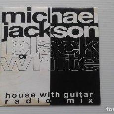Discos de vinilo: MICHAEL JACKSON - BLACK OR WHITE HOUSE WITH GUITAR RADIO MIX SINGLE 1992 EDICION ESPAÑOLA. Lote 185032067
