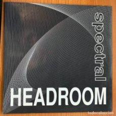 Discos de vinilo: HEADROOM (4) - SPECTRAL (12', MAXI) (MD RECORDS). Lote 185054363