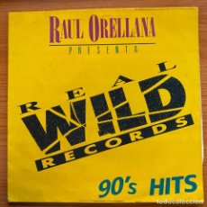 Discos de vinilo: RAÚL ORELLANA - RAUL ORELLANA PRESENTA: 90'S HITS (LP, COMP) (REAL WILD RECORDS). Lote 185080966