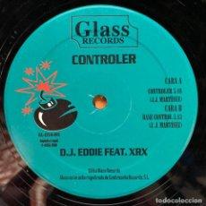 Discos de vinilo: DJ EDDIE FEAT. XRX* - CONTROLER (12') (GLASS RECORDS). Lote 185095587