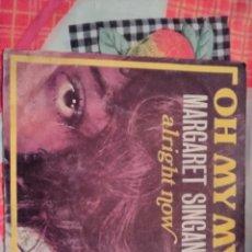 Discos de vinilo: MARGARET SINTAGMA. OH MY MY. EDICIÓN PENNY FARTHING RECORDS. RARO. Lote 185130876