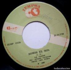 Discos de vinilo: LA CLAVE - SOMOES EL SON / ESE DIA - SINGLE PERUANO - IEMPSA - SALSA. Lote 185186467