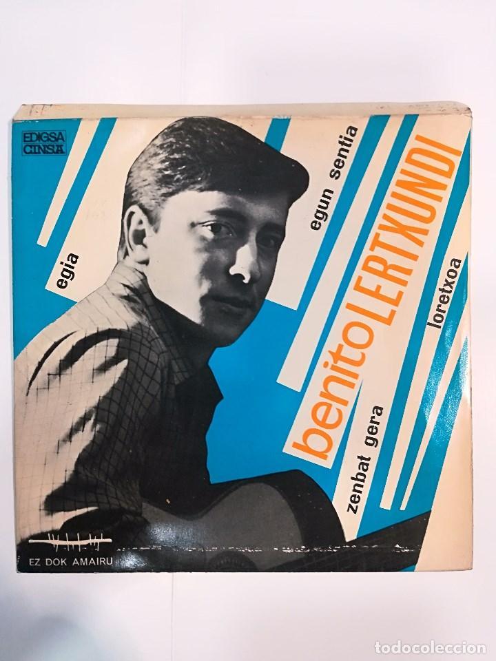 BENITO LERTXUNDI ( 1967): EGIA / EGUN SENTIA / ZENBAT GERA / LORETXOA (Música - Discos de Vinilo - EPs - Cantautores Españoles)