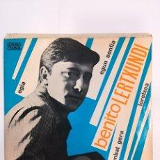 Discos de vinilo: BENITO LERTXUNDI ( 1967): EGIA / EGUN SENTIA / ZENBAT GERA / LORETXOA. Lote 185221805