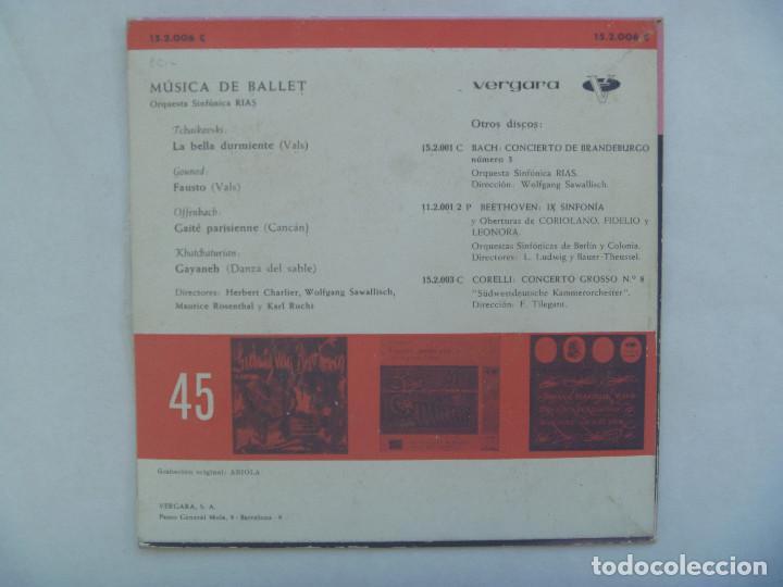 Discos de vinilo: SINGLE MUSICA CLASICA DE BALLET, ORQUESTA SINFONICA RIAS. VERGARA, 1962 - Foto 2 - 185490307