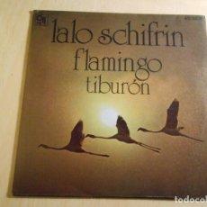 Discos de vinilo: LALO SCHIFRIN, SG, FLAMINGO + 1, AÑO 1976. Lote 185543995